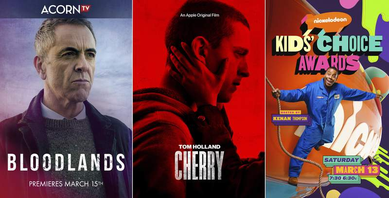 """This combination photo shows key art for the Acorn TV series """"Bloodlands,"""" premiering March 15, left, key art for the Apple TV+ film """"Cherry,"""" center, and key art for Nickelodeons """"Kids Choice Awards,"""" hosted by Kenan Thompson and airing on March 13. (Acorn TV/Apple TV+/Nickelodeon via AP)"""